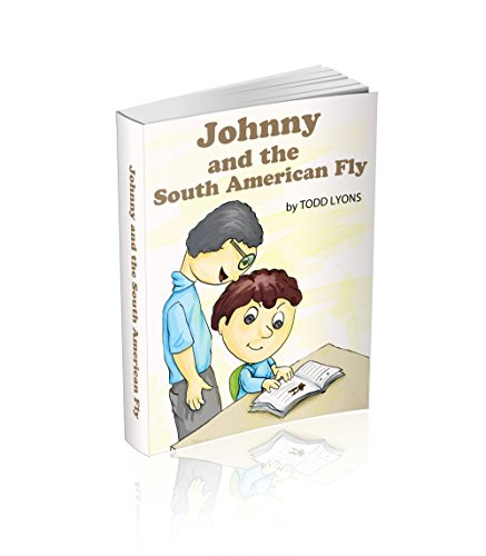 Johnny and The South American Fly (The (Mis)Adventures of Johnny Book 2) (English Edition)