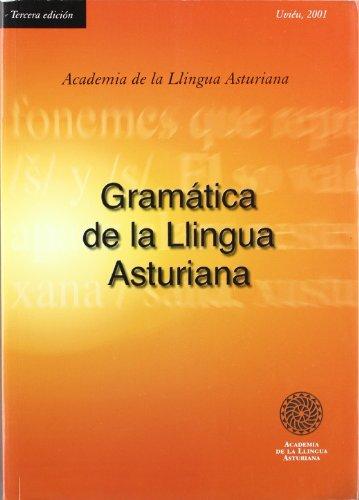 GRAMATICA DE LA LLINGUA ASTURIANA