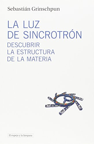 La luz sincrotrón: Descubrir estructura