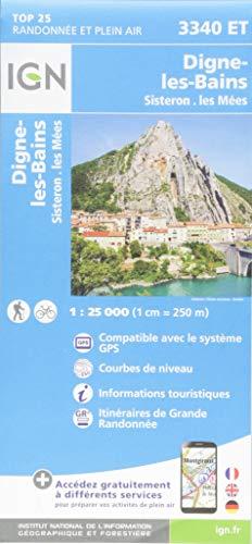 Digne-les-Bains, Sisteron, Les Mées : 1/25 000