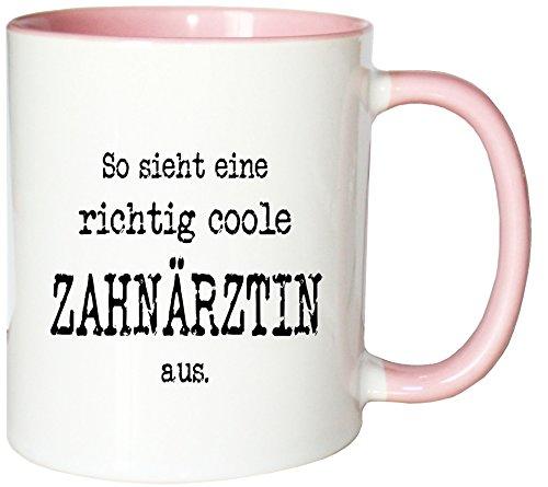 Mister Merchandise Kaffeetasse So Sieht eine richtig Coole Zahnärztin aus. Teetasse Becher, Farbe: Weiß-Rosa