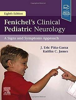 Fenichel's Clinical Pediatric Neurology: A Signs and Symptoms Approach