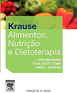Krause. Alimentos, Nutrição e Dietoterapia (Em Portuguese do Brasil)
