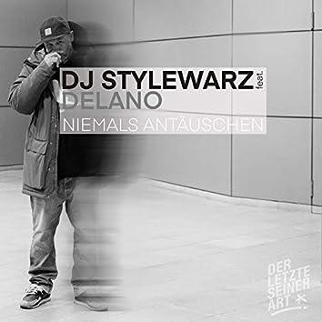 Niemals Antäuschen (feat. Delano)