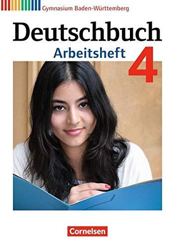 Deutschbuch Gymnasium - Baden-Württemberg Neubearbeitung und Bildungsplan 2016: Band 4: 8. Schuljahr - Arbeitsheft mit Lösungen