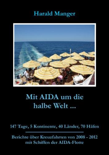 Mit AIDA um die halbe Welt