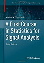 Best a first course in statistics for signal analysis Reviews