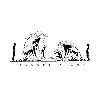 Oceans Apart (feat. Celine)