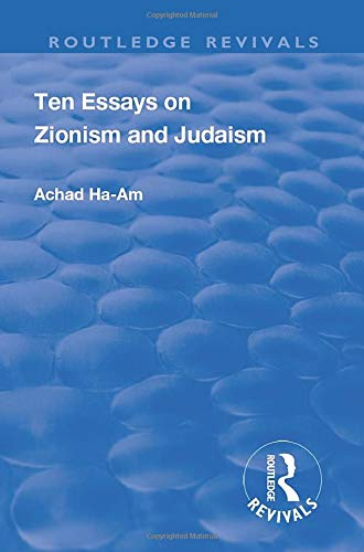 Ten Essays on Zionism and Judaism (Routledge Revivals)