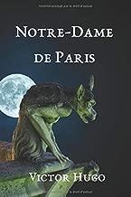 NOTRE-DAME DE PARIS: Texte intégral avec biographie et analyse de l'œuvre (French Edition)