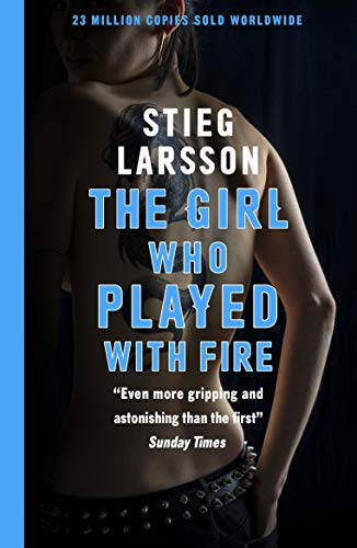 The Girl Who Played With Fire: A Dragon Tattoo story (Millennium Series Book 2) (English Edition)