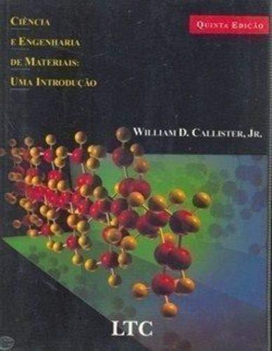 Ciência De Engenharia De Materiais: Uma Introdução