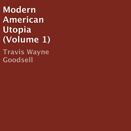 Modern American Utopia, Volume 1 audiobook cover art
