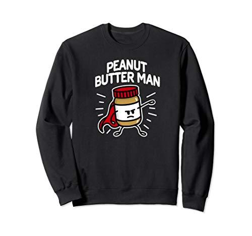 Peanut butter man Erdnussbutter Erdnusscreme Superheld Sweatshirt