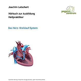 Hörbuch zur Ausbildung für Heilpraktiker: Das Herz-Kreislauf-System                   Autor:                                                                                                                                 Joachim Letschert                               Sprecher:                                                                                                                                 Joachim Letschert                      Spieldauer: 1 Std. und 24 Min.     26 Bewertungen     Gesamt 4,3