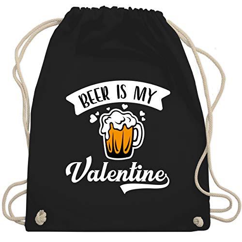 Valentinstag - Beer is my Valentine Anti Valentinstag weiß - Unisize - Schwarz - Bier - WM110 - Turnbeutel und Stoffbeutel aus Baumwolle