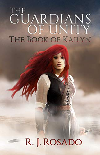 The Guardians of Unity: The Book of Kailyn (English Edition)