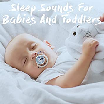 Sleep Sounds For Babies And Toddlers