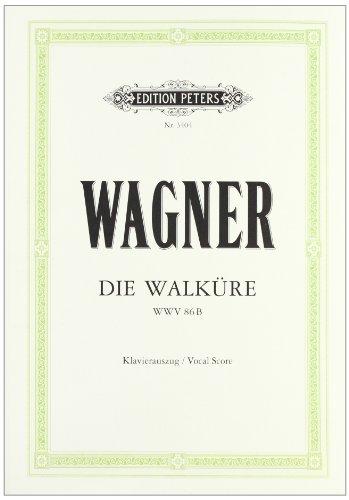 Die Walküre (Oper in 3 Akten) WWV 86b: Erster Tag des Rings des Nibelungen / Klavierauszug