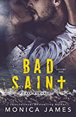 Bad Saint: All The Pretty Things Trilogy Volume 1
