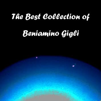 The Best Collection of Beniamino Gigli