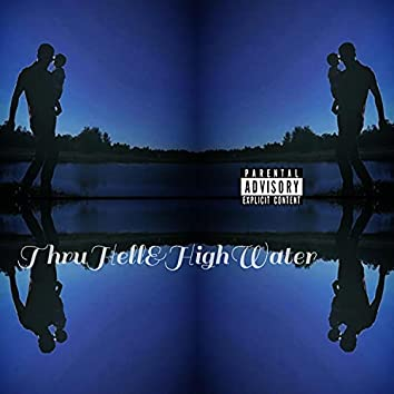 ThruHell&HighWater