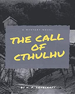 The Call of Cthulhu: (Annotated)