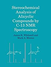 Stereochemical Analysis of Alicyclic Compounds by C-13 NMR Spectroscopy