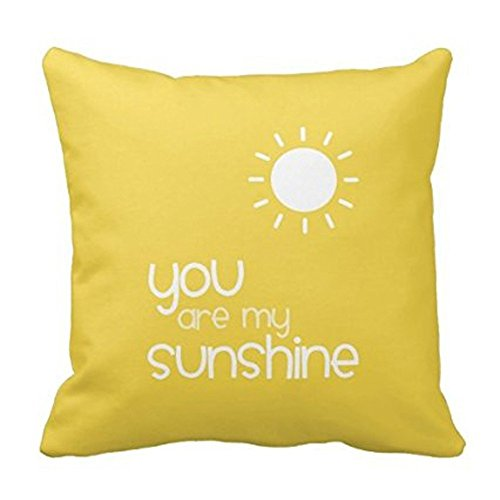 You Are My Sunshine Yellow Pillow Decorative Inspirational Quotes Pillow Cover Square Throw Pillow Case Cover Quotes Two Sides Zippered Pillowcase Pillow Cover 18x18 inches