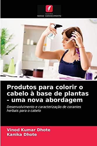 Produtos para colorir o cabelo à base de plantas - uma nova abordagem
