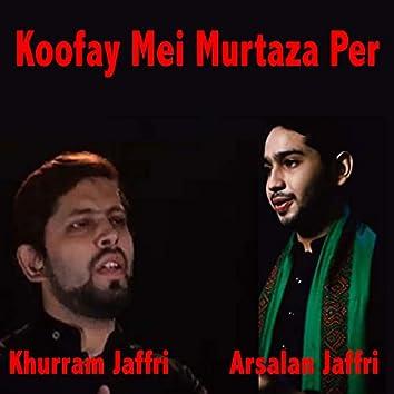 Koofay Mei Murtaza Per