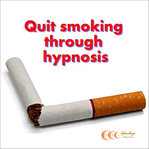 Quit Smoking Through Hypnosis audiobook cover art