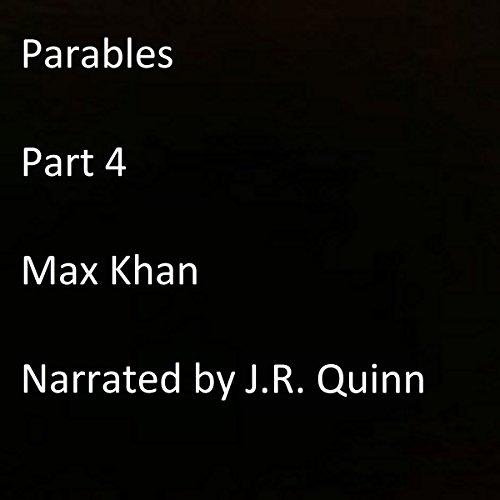 Parables: Part 4 audiobook cover art
