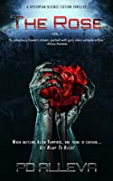 The Rose Vol. 1 A Dystopian Science Fiction Thriller