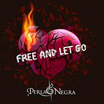 Free And Let Go