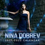 Nina Dobrev 2021-2022 Calendar: Nina Dobrev 2021-2022 Calendar, 8.5 x 8.5 Inch Monthly View, 18-Month, Actress Celebrity