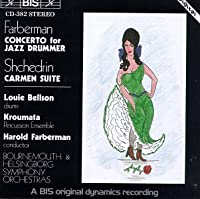 Carmen Ballet / Concerto for Jazz Drummer & Orch
