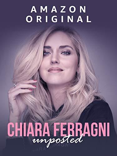 Chiara Ferragni Unposted (4K UHD)