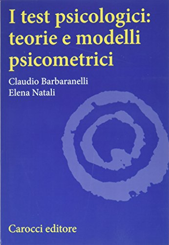 I test psicologici: teorie e modelli psicometrici