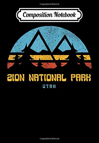 Composition Notebook: Zion National Park Utah Retro Vintage Hiking Gift, Journal 6 x 9, 100 Page Blank Lined Paperback Journal/Notebook
