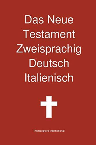 Das Neue Testament Zweisprachig Deutsch Italienisch