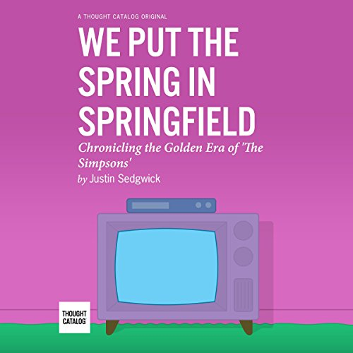 We Put the Spring in Springfield audiobook cover art