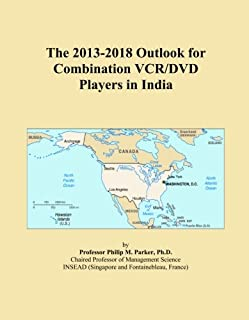 The 2013-2018 Outlook for Combination VCR/DVD Players in India