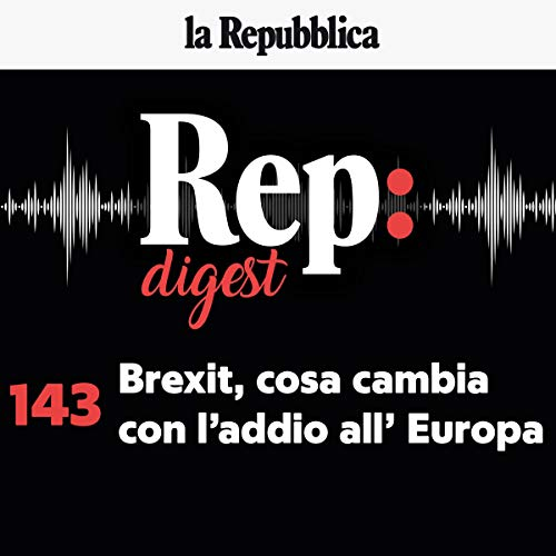 Couverture de Brexit, cosa cambia con l'addio all'Europa