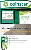 Critical issues contributing to the growth of Coinstar (English Edition)