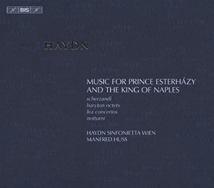 ハイドン:エステルハージ公とナポリ王のための音楽集 (Music for Prince Esterhazy and the King of Naples) (6CD)