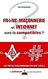 Maçonnerie et internet sont-ils compatibles?