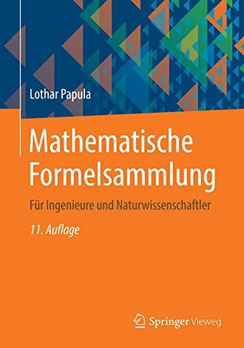 Mathematische Formelsammlung: Für Ingenieure und Naturwissenschaftler (German Edition)