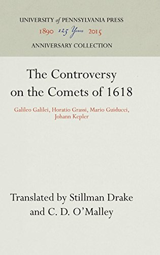 The Controversy on the Comets of 1618: Galileo Galilei, Horatio Grassi, Mario Guiducci, Johann Kepler