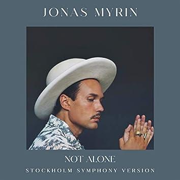 Not Alone (Stockholm Symphony Version)
